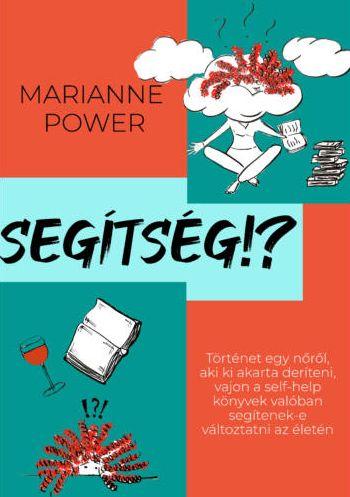 Marianne Power: Segítség?!